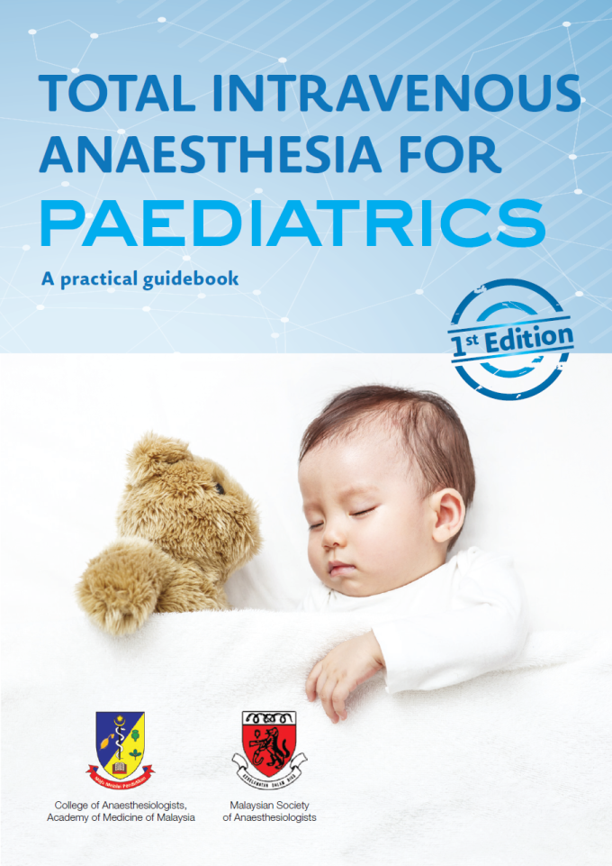 Total Intravenous Anaesthesia for Paediatrics - A Practical Guidebook (1st Edition)