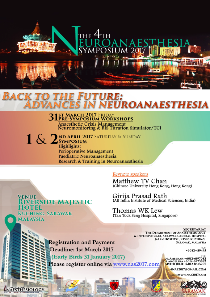 The 4th Neuroanaesthesia Symposium 2017 - Back to the Future: Advances in Neuroanaesthesia