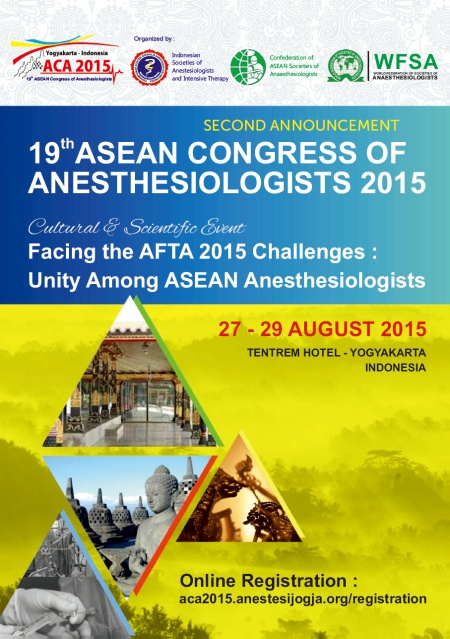 19th ASEAN Congress of Anesthesiologists (ACA) 2015 Yogyakarta Indonesia