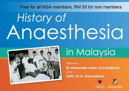 History of Anaesthesia in Malaysia. Click here to view more . . .